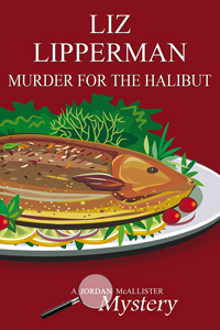 MURDER FOR THE HALIBUT: A CLUELESS COOK MYSTERY